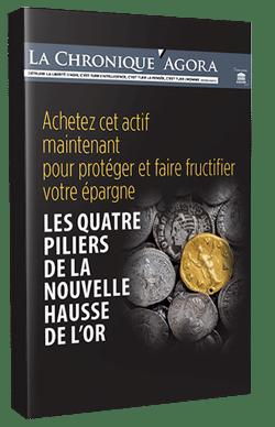 4 piliers de la hausse de l'or - livre blanc guide placement retraite épargne pdf gratuit