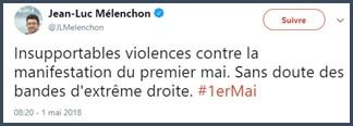 Violences du premier mai - extrêmistes de droite - Mélenchon