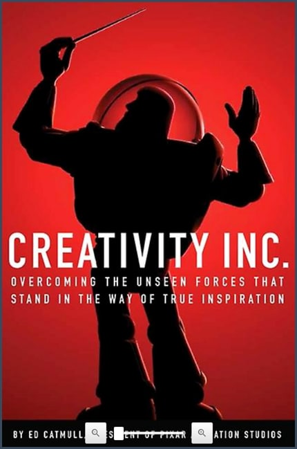 Creativity Inc. - Edward Catmull - Pixar