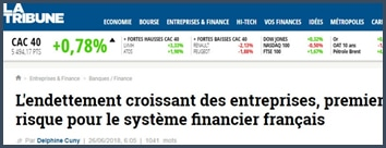 """Article Tribune """"L'endettement croissant des entreprises, premier risque pour système financier français"""""""