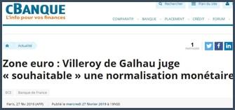 François Villeroy de Galhau juge souhaitable la normalisation monétaire