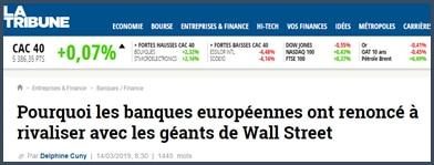 La Tribune pourquoi les banques européennes ont renoncé à rivaliser avec les géants de Wall Street