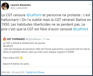 Tweet Laurent Alexandre la CGT censure Le Point et personne ne proteste