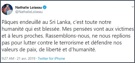 Tweet Nathalie Loiseau Pâques endeuillé au Sri Lanka c'est toute notre humanité qui est blessée