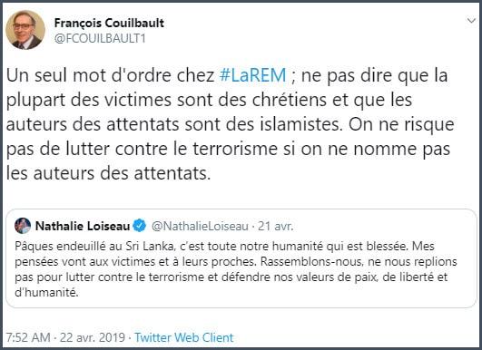 Tweet François Couilbault Un seul mot d'ordre chez LREM ne pas dire que la plupart des victimes sont des chrétiens et que les auteurs des attentats sont des islamistes