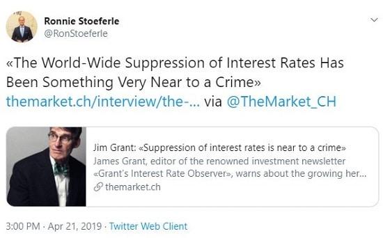 Tweet citant Jim Grant : le maintien à la baisse des taux d'intérêts s'approche d'un crime