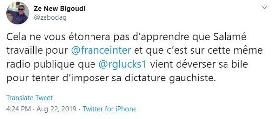 Tweet Ze New Bigoudi cela ne vous étonnera pas d'apprendre que Salamé travaille pour France Inter et que c'est sur cette même radio publique que Raphaël Glucksmann vient déverser sa bile pour tenter d'imposer sa dictature gauchiste