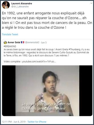 Tweet Laurent Alexandre En 1992 une enfant arrogante nous expliquait déjà qu'on ne saurait pas réparer la couche d'Ozone